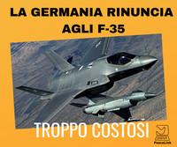 La Germania rinuncia agli F-35: troppo costosi