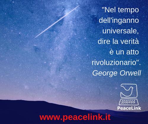 """""""Nel tempo dell'inganno universale dire la verità è un atto rivoluzionario"""", scriveva George Orwell. La manipolazione della comunicazione è l'oggetto di una tesi di laurea che ti proponiamo. Vuoi saperne di più sulle bugie di guerra e sulla manipolazione della comunicazione? Clicca qui."""