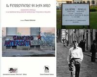 Il ferroviere di San Siro. Giuseppe Pinelli e la ripresa dell'Unione Sindacale Italiana a Milano