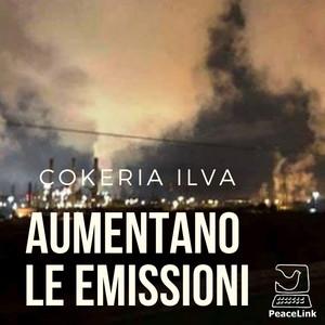 Aumentano nel 2019 le emissioni della cokeria ILVA