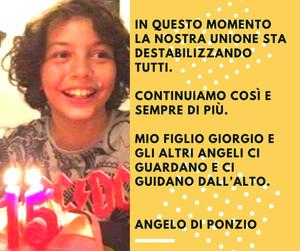 Il ragazzo nella foto è Giorgio Di Ponzio, morto da poche settimane di cancro. La frase è del padre Angelo. Giorgio era uno studente dell'istituto tecnico Righi di Taranto.