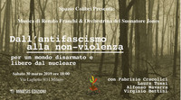 Dall'Antifascismo alla Nonviolenza: per un mondo disarmato e libero dal nucleare