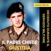 """""""Chiedo la verità sulla morte di mio figlio Lorenzo"""""""