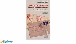 Epistolario di Maria Marchesi con Odoardo Focherini - Recensione