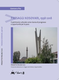 Paesaggi Kosovari, 1998-2018