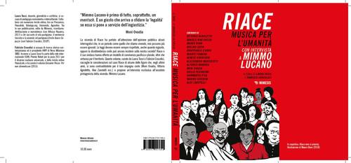 """""""Riace. Musica per l'Umanità"""" con Mimmo Lucano – Recensione di Sonia Bellin"""