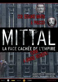 """A Taranto il 14 novembre 2019 sarà proiettato il documentario """"Mittal, il volto oscuro dell'impero"""""""