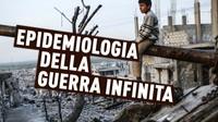Epidemiologia della guerra infinita. 82 conflitti tra il 1945 e il 2015 (altro che pace)