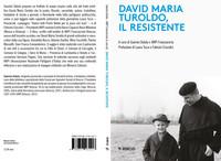 Libro - David Maria Turoldo, il Resistente