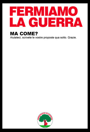 Il grande progetto per la pace nel mondo dei Democratici di Sinistra. Manifesto di Mauro Biani - www.maurobiani.splinder.it