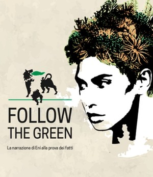 Follow the green: la narrazione di Eni alla prova dei fatti Hosted by A Sud Onlus and CDCA - Centro Documentazione Conflitti Ambientali