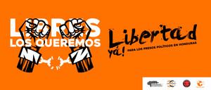 Campagna per la liberazione dei prigionieri politici in Honduras