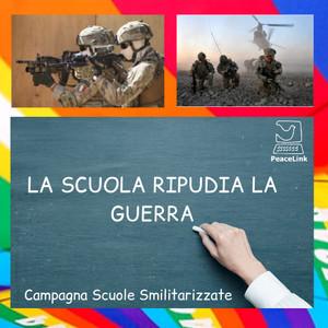 """Campagna scuole smilitarizzate: """"La scuola ripudia la guerra"""""""