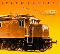 """Copertina album """"Lampo viaggiatore"""" di Ivano Fossati"""