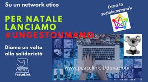 La campagna di PeaceLink #ungestoumano