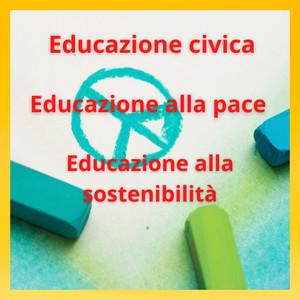 Educazione civica, educazione alla pace ed educazione alla sostenibilità