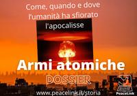 Armi atomiche: come, quando e dove l'umanità ha sfiorato l'apocalisse