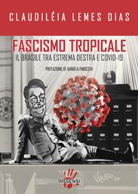 Brasile tra Covid, bolsonarismo e resistenza dei movimenti sociali