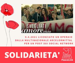 Solidarietà di PeaceLink all'operaio licenziato da ArcelorMittal