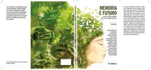 Libro Memoria e futuro in tutte le librerie dal 6 Maggio 2021