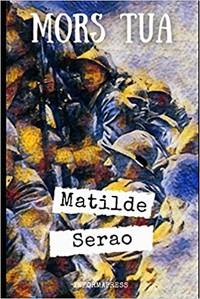 """""""Mors tua"""", il romanzo di Matilde Serao"""