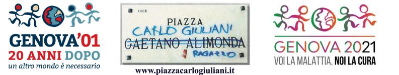 """Loghi di Comitato Piazza Carlo Giuliani - """"Genova vent'anni dopo: un altro mondo è necessario"""" - Rete """"Genova 2021: voi la malattia, noi la cura"""""""