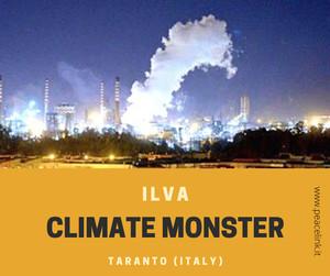 ILVA, climate monster