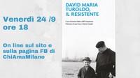 """""""David Maria Turoldo, il Resistente"""": presentazione libro"""