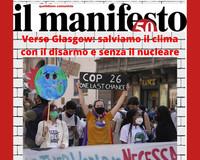 Verso Glasgow: salviamo il clima con il disarmo e senza il nucleare