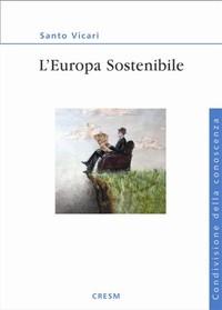 Ma quest'Europa è sostenibile?
