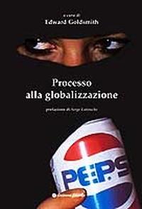"""""""Processo alla globalizzazione"""""""