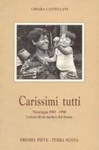 """Il libro di Chiara Castellani """"Carissimi tutti"""""""