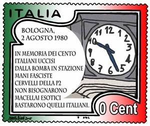 Poste Italiane/ cent. 0/ Bologna 2 agosto 1980-2 agosto 2005/ In memoria dei cento italiani uccisi/ dalla bomba in stazione/ Mani fasciste cervelli della P2/ Non bisognarono macellai esotici/ Bastarono quelli italiani