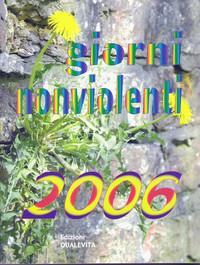 Giorni Nonviolenti 2006, l'agenda