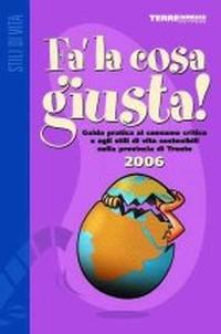 """Alla seconda edizione la Guida """"Fa' la cosa giusta!"""" del Trentino"""