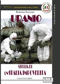 URANIO - Storia di un'Italia impoverita - la recensione