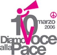 10 marzo 2006 Diamo voce alla pace!