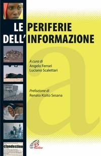 Le periferie dell'informazione