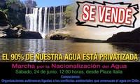 Cile: l'OLCA e le maggiori organizzazioni ecologiste hanno indetto una manifestazione a favore della nazionalizzazione dell'acqua
