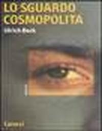 Lo sguardo cosmopolita sul mondo