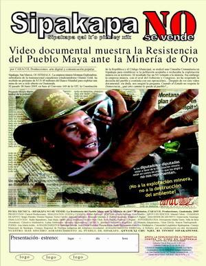 L'immagine rappresenta la locandina di un video-documentario sulla resistenza della popolazione di Sipakapa contro la miniera d'oro