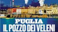 Puglia, il pozzo dei veleni
