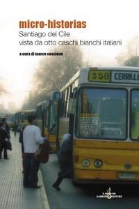 Santiago del Cile vista da otto caschi bianchi italiani