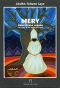 Méry, principessa albina