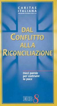 Dal conflitto alla riconciliazione