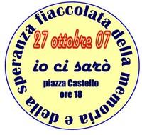 27 ottobre 2007: Spegniamo le guerre accendiamo la speranza